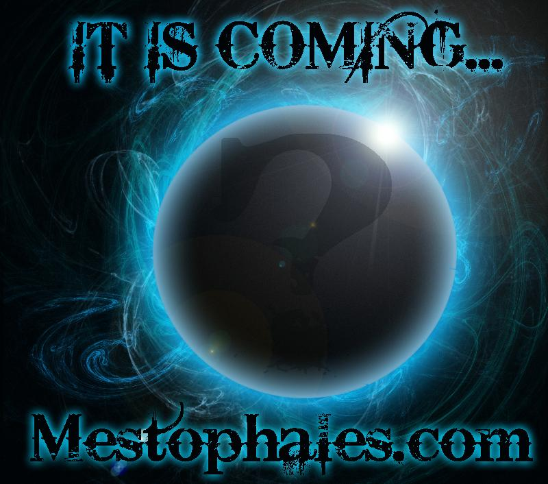 It is coming..... by Mestophales