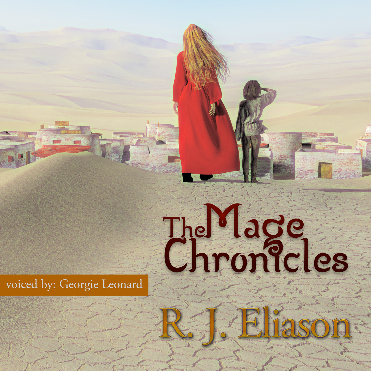 THE MAGE CHRONICLES, by RJ Eliason by AidanaWillowRaven
