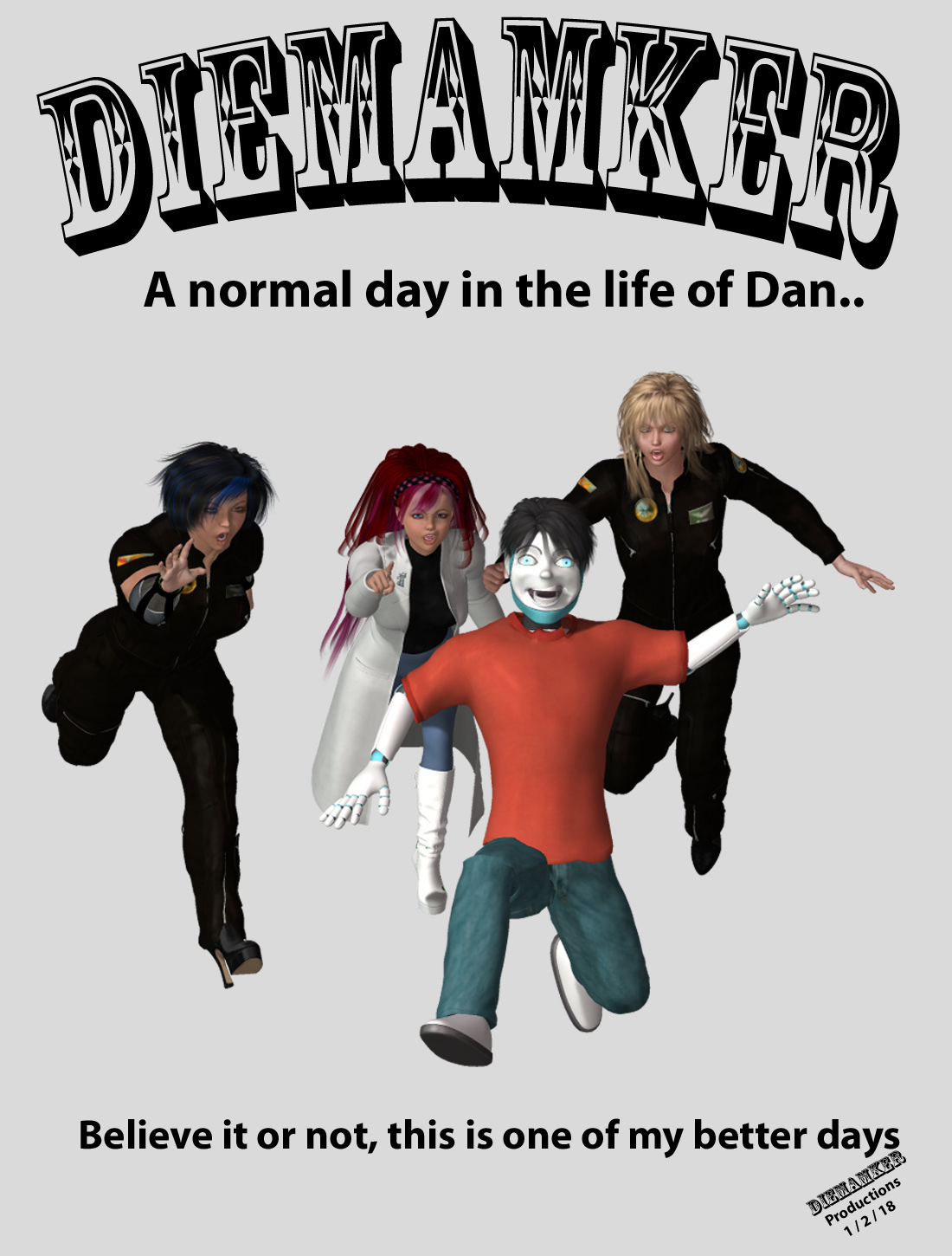 A normal day in the life of Dan... Cover art.. by Diemamker