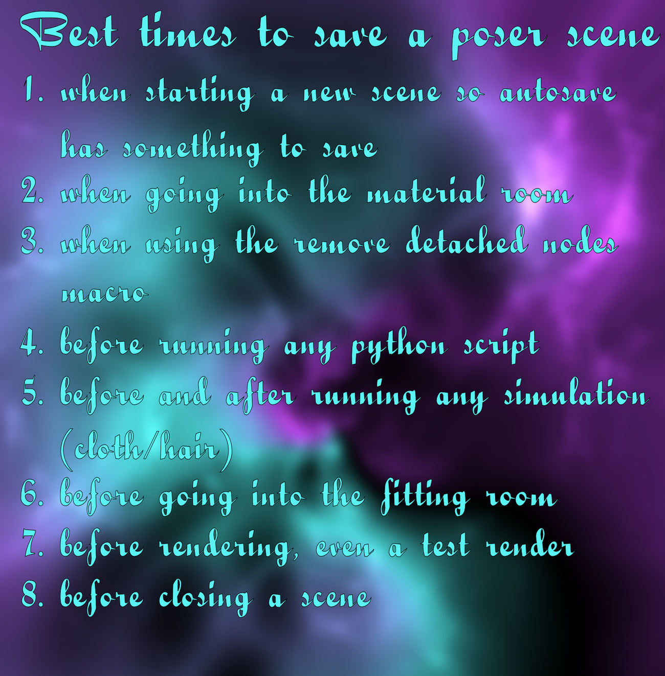 Best times to save a Poser scene