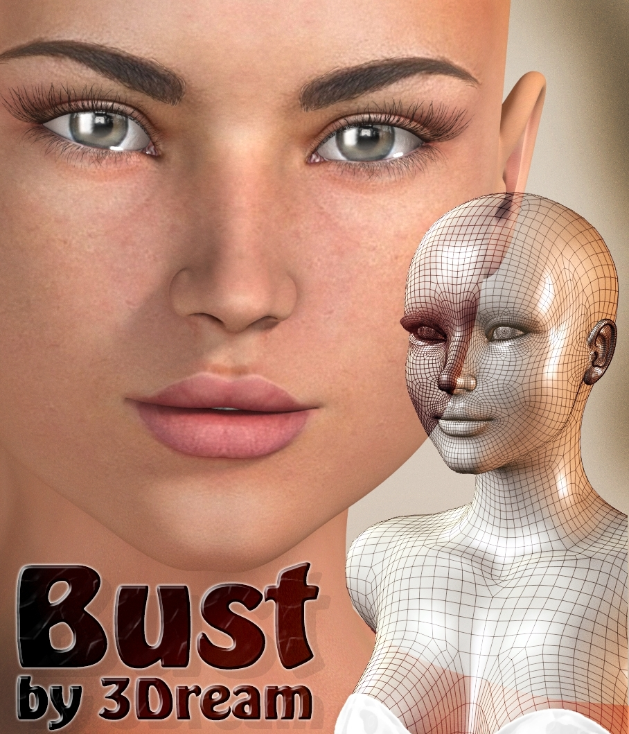 BUST by 3Dream